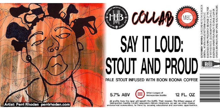 Hellbent Brewing Say it Loud Stout and Proud.