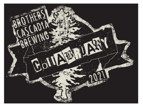 brothers cascadia brewing collabruary