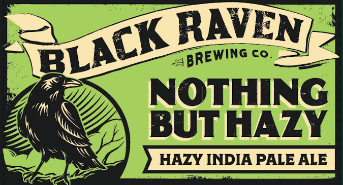 black raven brewing nothing but hazy ipa